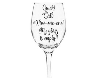 Decal for Wine Glass - Call Wine-one-one! Choose Your Favorite Color -  | DECAL ONLY