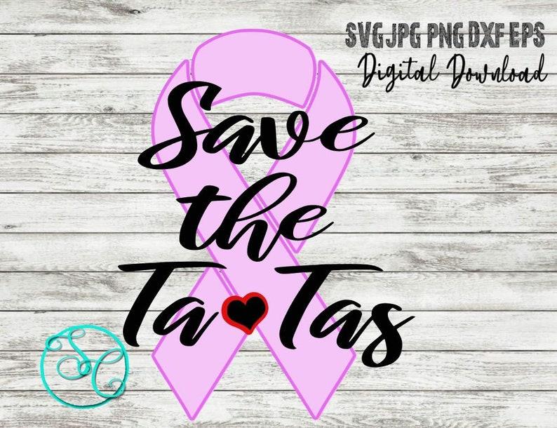 Save the Tatas SVG Cut File and Print Files Cricut and image 0