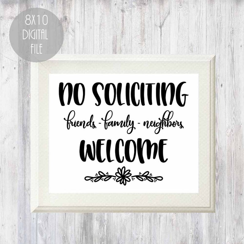 graphic regarding No Soliciting Printable identify Printable no soliciting indication, good friends family members neighbors welcome indicator, electronic no soliciting indicator, well mannered no solicitation indicator, do it yourself doorway indication