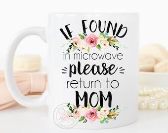 Funny Mom Gift, Mother's Day Mug