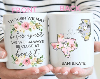 Though We May Be Far Apart, We Will Always Be Close At Heart.Long Distance Gift.Moving Gift.Gift For Mom.Coffee Mug.Long Distance Coffee Mug