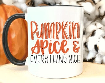 Pumpkin Spice And Everything Nice.Pumpkin spice coffee mug.Pumpkin Spice Everything.Pumpkin spice.Coffee mug.Coffee.coffee cup.fall.pumpkin.