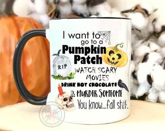 Funny Fall Coffee Mug.Halloween Lover Mug.Pumpkin Coffee Mug.Fall Sh*t Coffee Mug