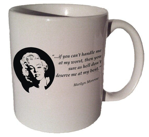 Marilyn Monroe If You Cant Handle Me Quote 11 Oz Coffee Etsy