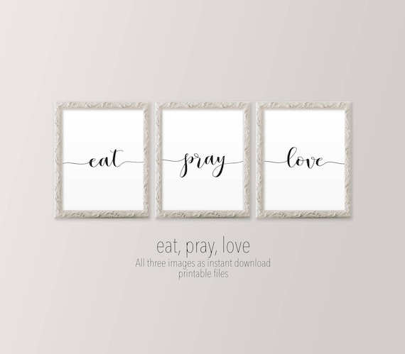 8x10 Printable Wall Art Eat Pray Love Set Of Three Prints Black And White Gallery Wall Art Prints Poster Printables For Kitchen Decor Art