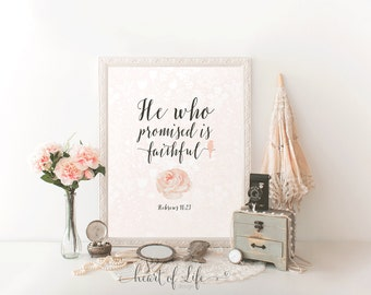 Printable Art, Bible Verse Art Print, Floral Hebrews 10 23, He Who Promised is Faithful, Scripture Art Print, Bird Art Print, HEART OF LIFE
