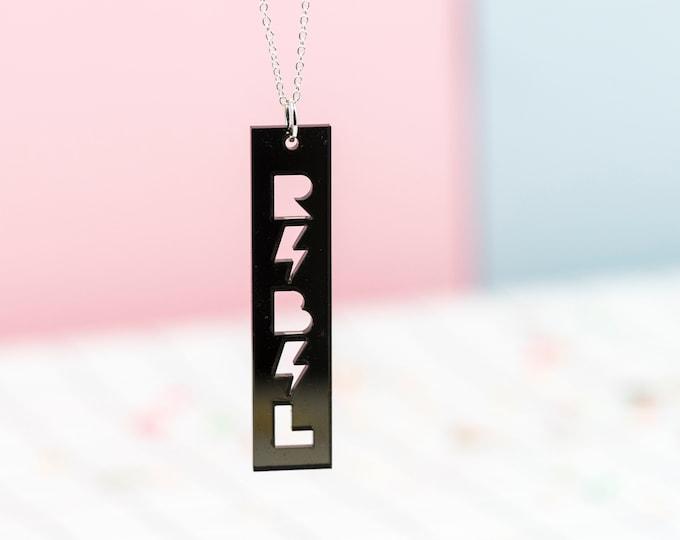 REBEL typographic acrylic necklace