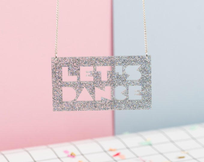 Large LET'S DANCE acrylic necklace