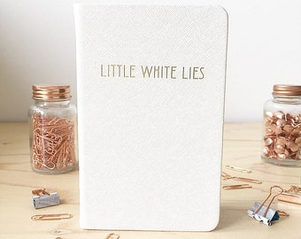 Little White Lies notebook