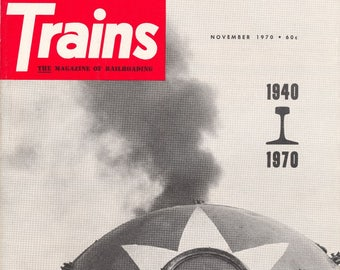TRAINS November 1970 The Magazine of Railroading, Scarce Vintage Train Railroad Railroads Magazine!