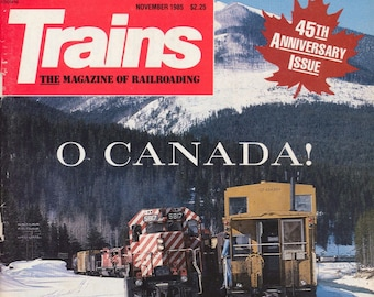 TRAINS NOVEMBER 1985 The Magazine of Railroading, Train Railroad Railroads Magazine!