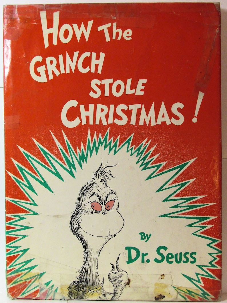 How The Grinch Stole Christmas Book Cover.How The Grinch Stole Christmas 1st Ed 2nd State With Dust Jacket