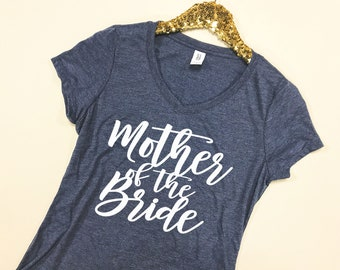cd0a58438 Mother of the Bride Shirt - Mother of the Bride V-Neck - Mother of the  Bride Gift - Wedding Day V-Necks - Bridal Party V-Necks