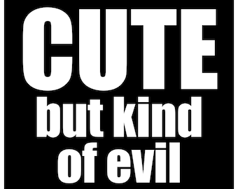 New Black Comedy Paper Sticker Cute but Kind of Evil Goth Gothic Punk Emo Metal Skater Psycho