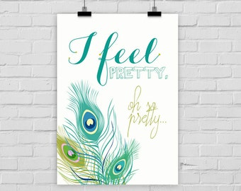 fine-art print poster I FEEL PRETTY