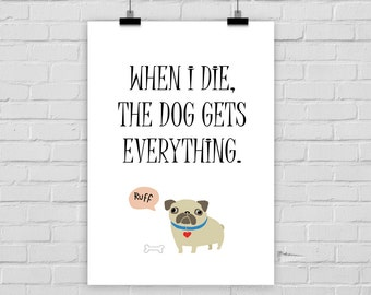 fine-art print poster LAST WILL DOG