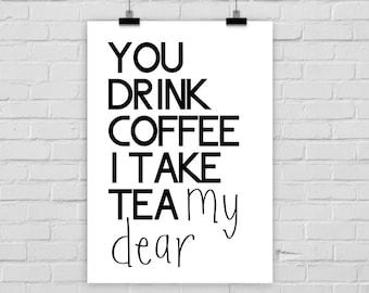 "fine-art print ""COFFEE / TEA"" quote"
