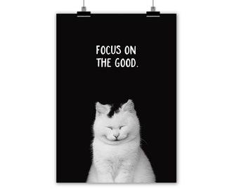 "fine art print ""FOCUS on the GOOD"""