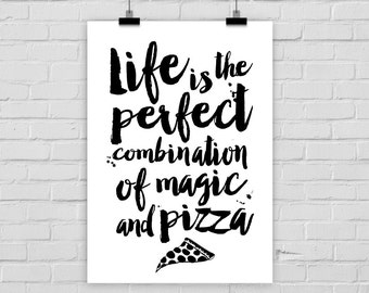 "fine-art print ""MAGIC & PIZZA"" typography quote"