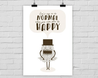 fine-art print poster NORMAL vs. HAPPY monster