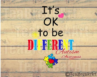 It's ok to be different Autism Awareness Cutting Files SVG PNG EPS ClipArt Instant Download iron on heat transfer shirt decal 796C
