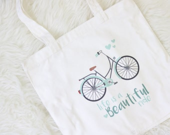 Life Is A Beautiful Ride | Bicycle Tote Bag