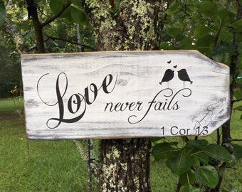 Love never fails, 1 Cor 13 painted wood sign