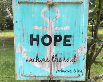Hope anchors the soul wood sign