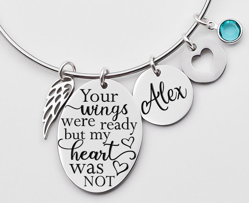 Rememberance bracelet memorial jewelry bangle Memorial bracelet loss of loved one Your wings were readybut my heart was not