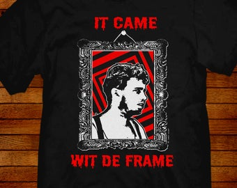 """The Burbs T-shirt """"Hans It came wit de frame"""" sizes S M L XL 2XL 3XL 4XL 5XL also in Ladies fit S-2XL  inspired by the 1989 movie."""