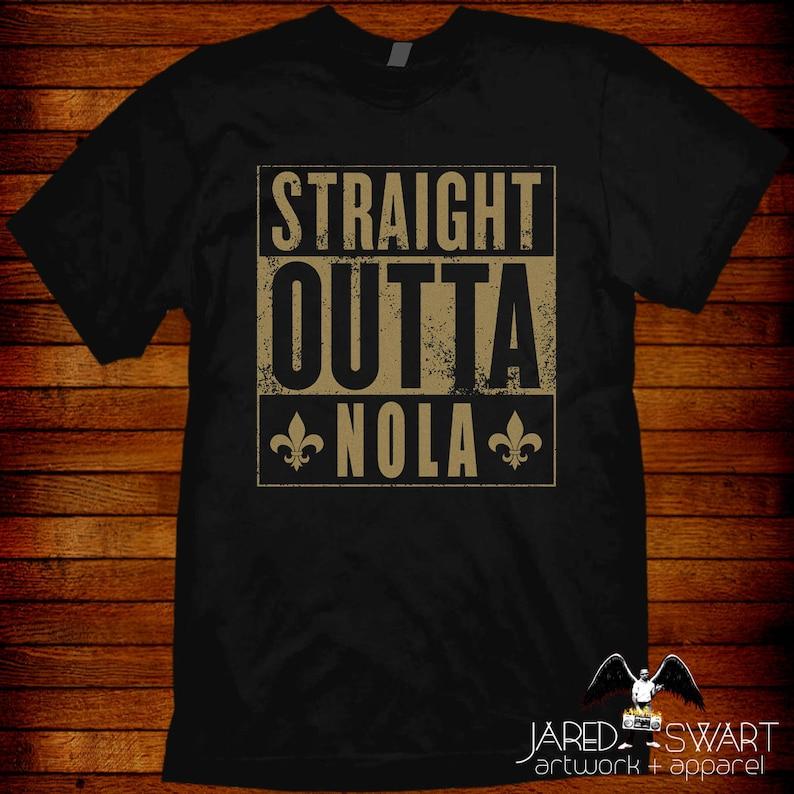 san francisco d5dfc f61ea New Orleans T-shirt Straight Outta Nola Saints Sizes S M L Xl 2xl 3xl 4xl  5xl And Women's Sizes