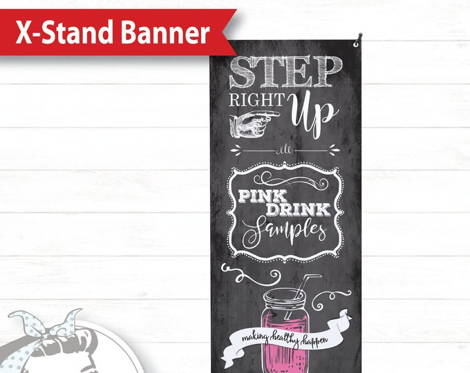 Banner with X-Stand - Step Right Up, plexus Banner, New slim, Pink Drink, Pink Drink Update, plexus Swag