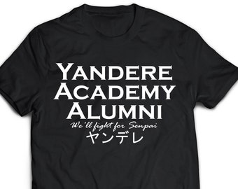Yandere Academy We'll Fight For Senpai T-Shirt