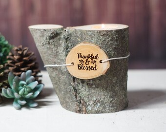 Thankful and Blessed Log Candle Holder, Inspirational Candle, Natural Wood, Eco Friendly Gift, Thanksgiving Decoration, Rustic Country Chic