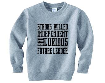 Future Leader Toddler Sweatshirt