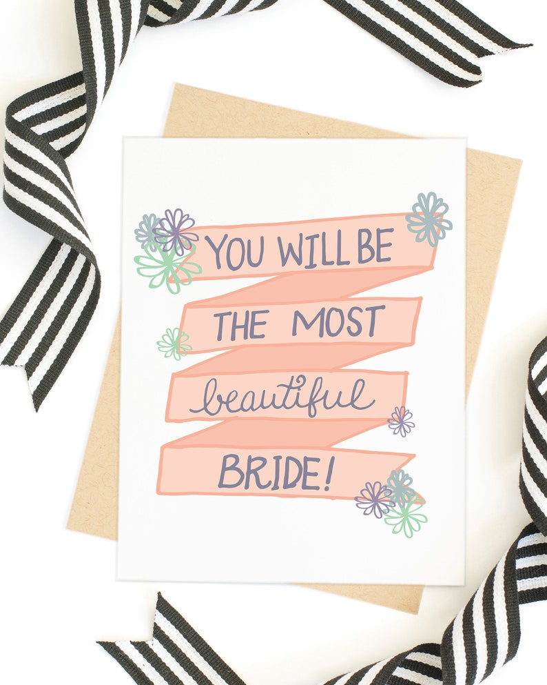 26b8c6fa2aa0 You Will Be The Most Beautiful Bride Card Hand Lettered Card