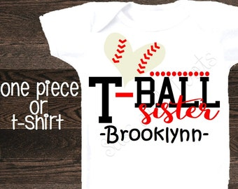 T-Ball Sister TBall brothers biggest fan Baseball one piece bodysuit shirt baseball fan little sister big brother tournament bro sis cheer