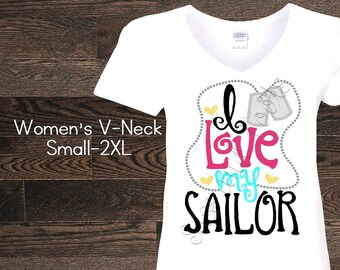 I love my sailor Navy Womens Womans V-Neck T-Shirt Shirt Name Custom Women Woman Ladies Plus Size top Wife Girlfriend Fiance Deployment