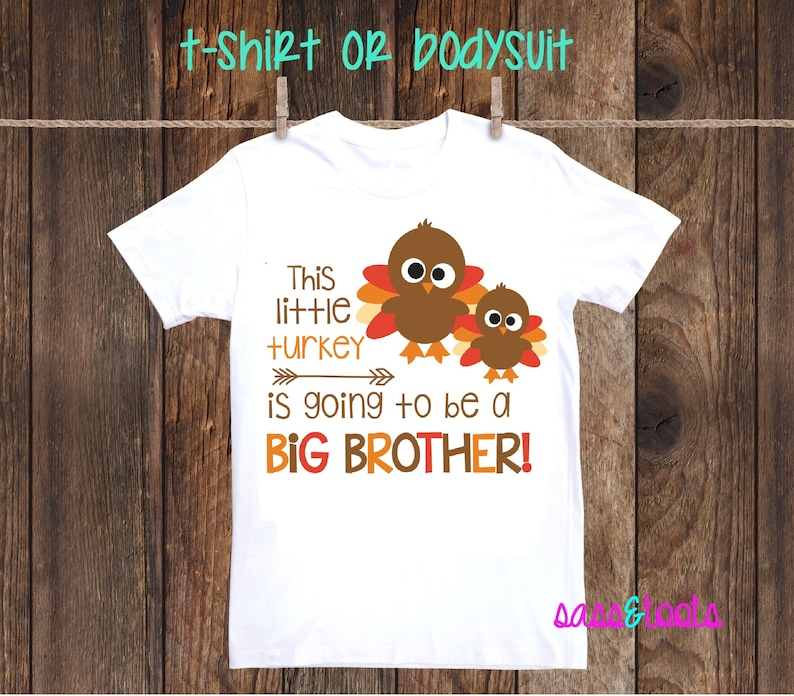 5d2e74448 This little turkey is going to be a big brother Thanksgiving | Etsy
