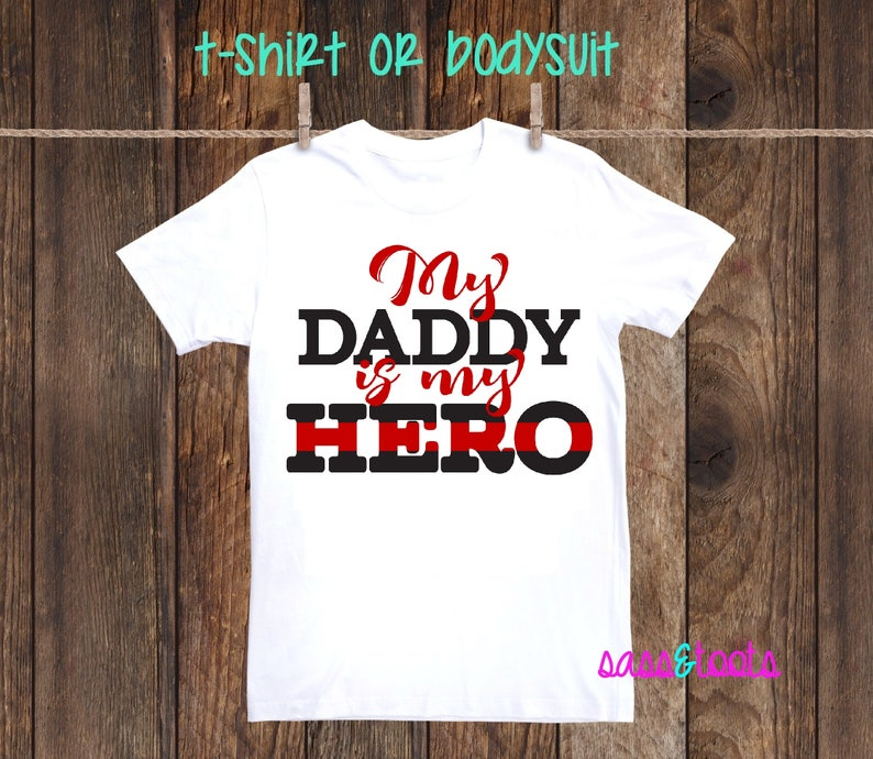 6e9951b2f6142 My Daddy is my Hero Red Line Firefighter Fire Fighter Shirt One Piece  Bodysuit Dad Daughters daughter firemen fireman girl boy