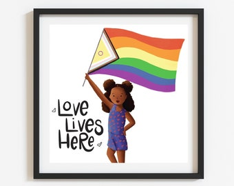 Pride Love Lives Here Print (Unframed)