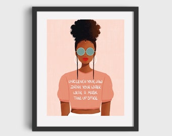 Take Up Space Reminder Tee Print/Poster (Unframed)