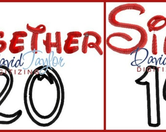 Together Since you CHOOSE YEAR - Embroidery Machine Design - Applique - Instant Download - David Taylor Digitizing