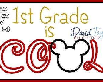 1st Grade is Cool Embroidery Design 4x4 5x7 6x10 in 9 formats-Applique Instant Download-David Taylor Digitizing School BTS Kindergarten