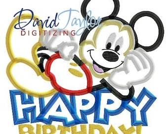 Happy Birthday Mickey Embroidery Design 4x4, 5x7, 6x10, 7x10, 8x10 in 9 formats-Applique Instant Download-David Taylor Digitizing