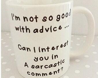 Comical mug - I'm not so good with advice mug. Brilliant birthday present. Christmas gift idea. Secret santa present.
