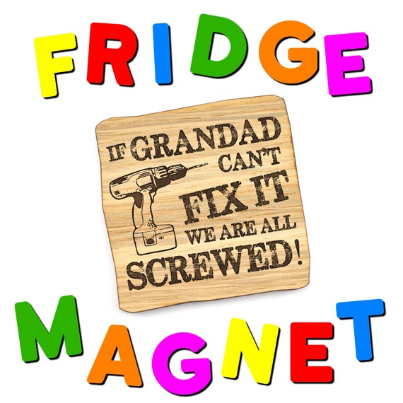 If Grandad Can/'t Fix It We/'re All Screwed Funny Wooden Keyring Gift Keychain