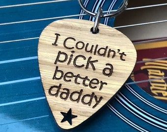 I Couldn't Pick A Better Dad - Guitar Pick Wooden Keyring Gift For Musical Dad