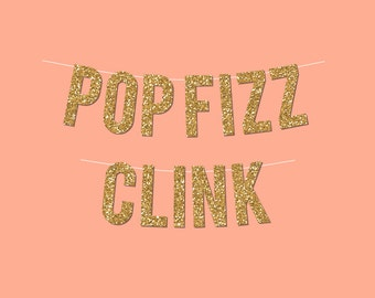 gold sparkly pop fizz clink diy new years eve banner digital printable instant download