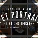 Custom Pet Portrait Gift Certificate at Homme Sur La Lune